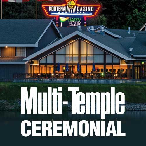 Multi Temple Ceremonial